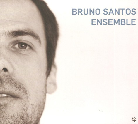 Bruno Santos Ensemble