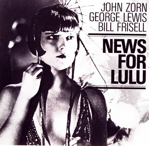 John Zorn em 10 discos Artes & contextos news for lulu big