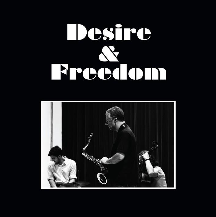 Desire & Freedom